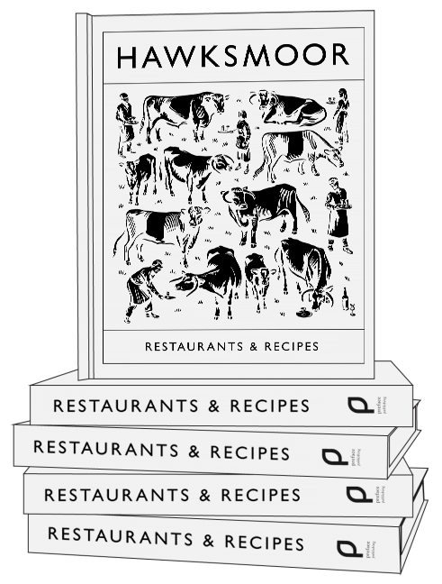 Hawksmoor Cook book